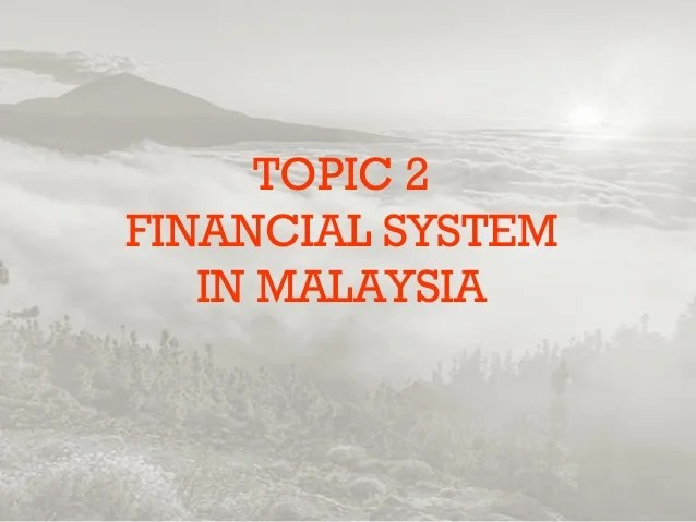 Financial System In Malaysia