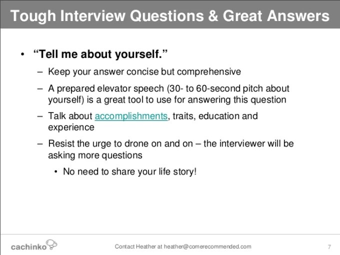 How To Answer Interview Questions Tell Me More About