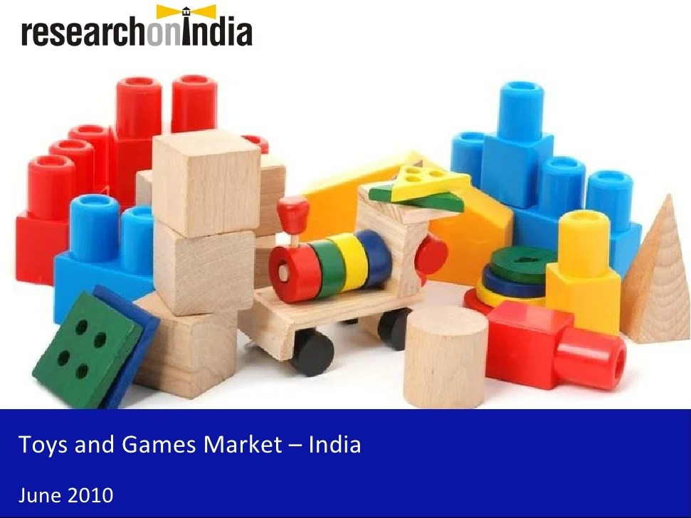 Market Research Report Toys And Games Market In India 2010