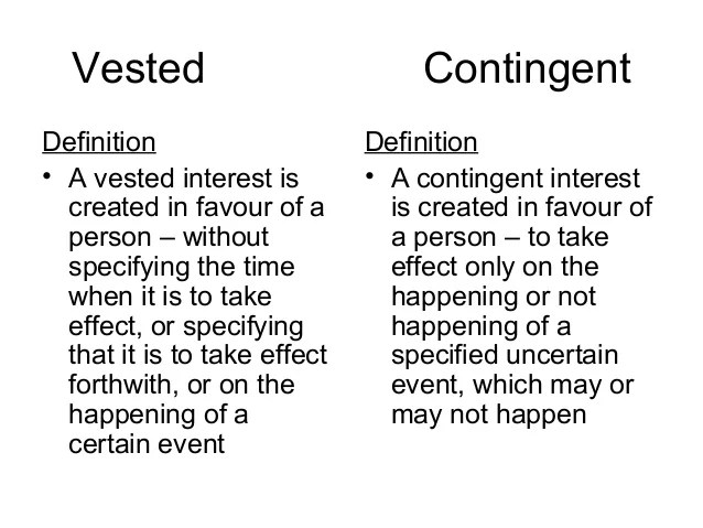 Difference between vested and contingent interest