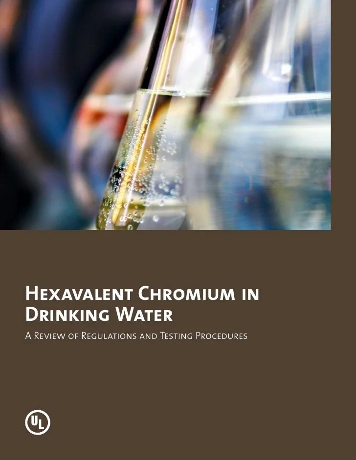 Hexavalent Chromium in Drinking Water