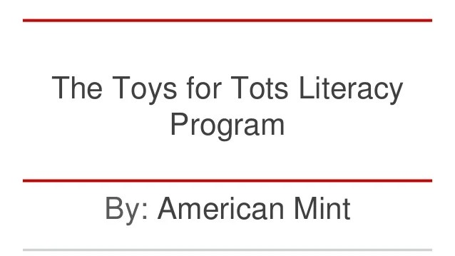 The Toys For Tots Literacy Program