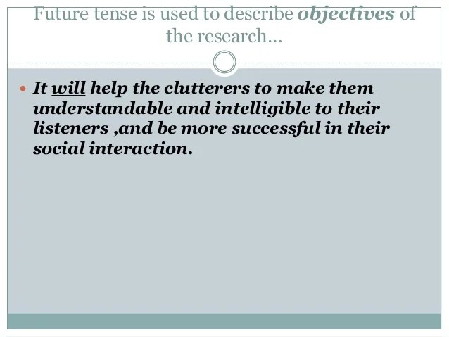 Use Of Tense In Academic And Research Writings