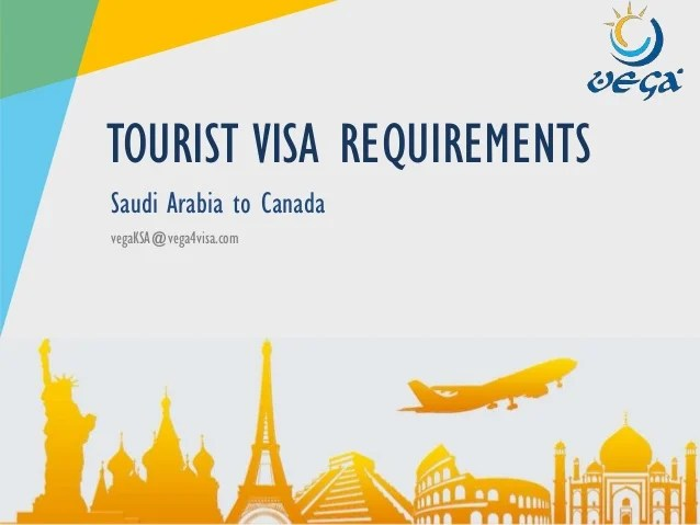 Visa Requirements Saudi Arabia To Canada Tourist Visit