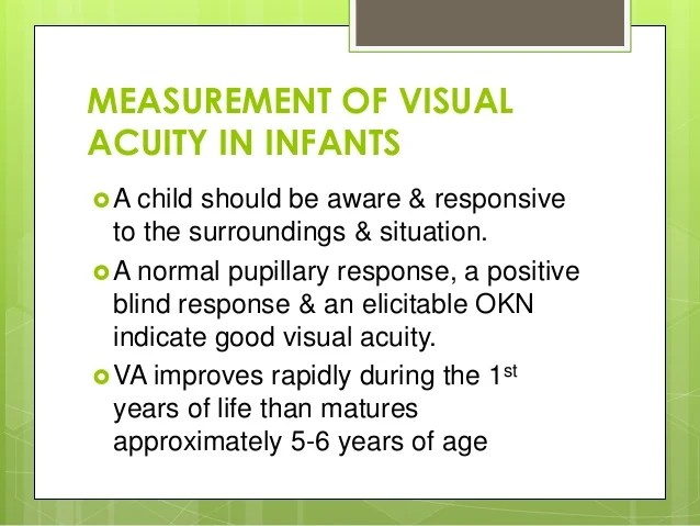 also visual acuity in infants rh slideshare