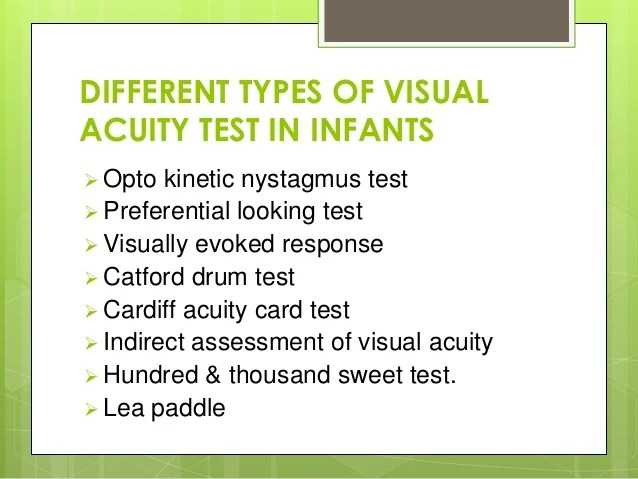 different types of visual acuity test in infants also rh slideshare