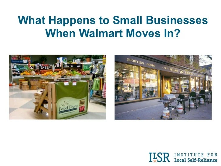 What Happens To Small Businesses When Walmart Moves In