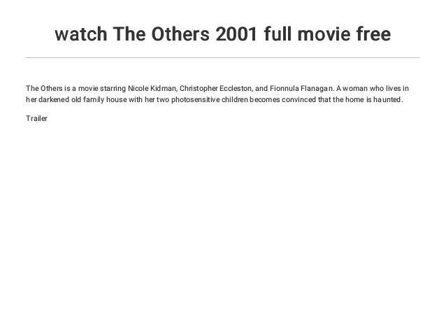 2 Watch The Others 2001 Full Movie Free The Others Is A Movie Starring Nicole Kidman Christopher Eccleston