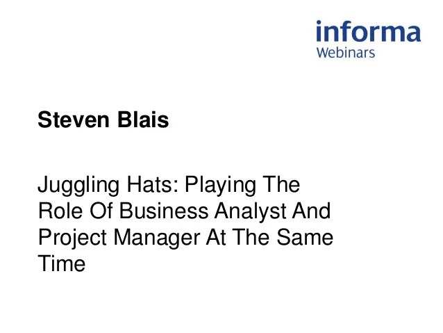 Webinar Playing The Role Of Business Analyst And Project Manager At
