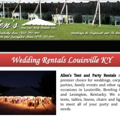 Chair Rental Louisville Ky Wood High Chairs Wedding Rentals Allen S Tent And Party Is The Premier Choice For Weddings