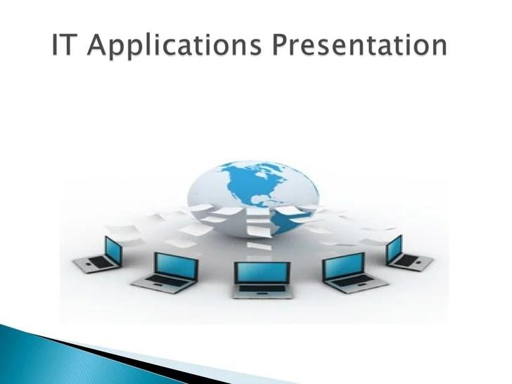 Week 8 Assignment It Applications Presentation Copy
