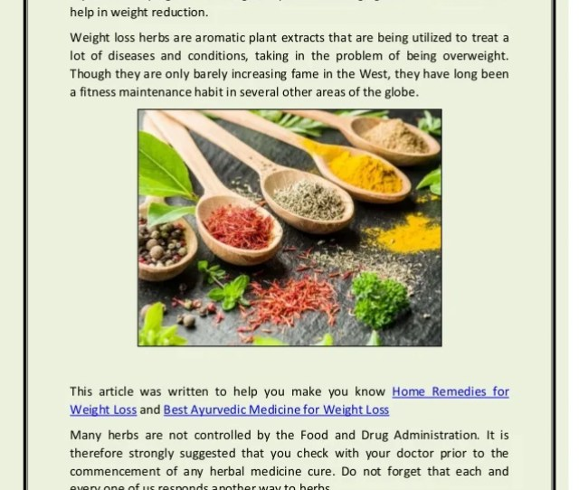 Weight Loss Herbs Weight Reduction Is A Long Time Difficulty That Does Not Appear To Be