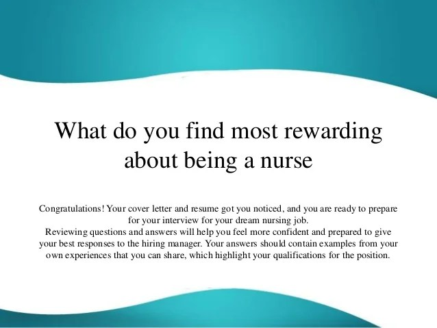 What Do You Find Most Rewarding About Being A Nurse