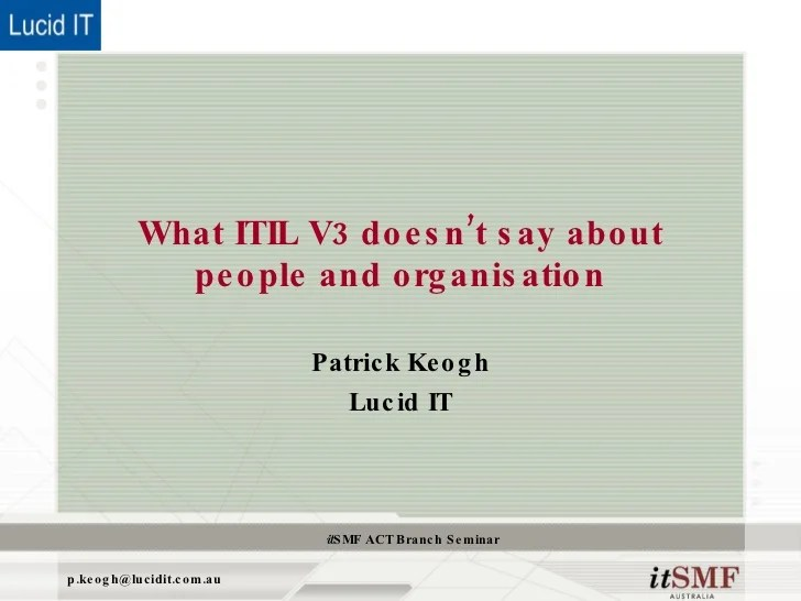 What itil  doesn   say aboutpeople and organisation  cbr  epatrick keogh also about organisational structure rh slideshare