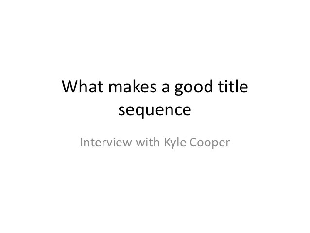 What makes a good title sequence