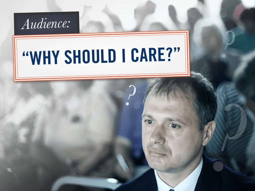 """""""why Should I Care?"""" Audience"""