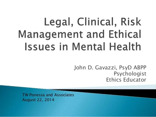 Legal Clinical Risk Management And Ethical Issues In