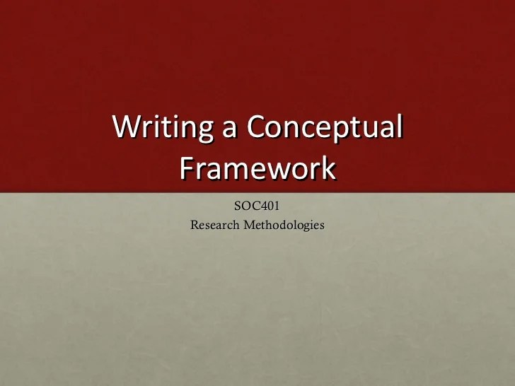 Writing A Conceptual Framework
