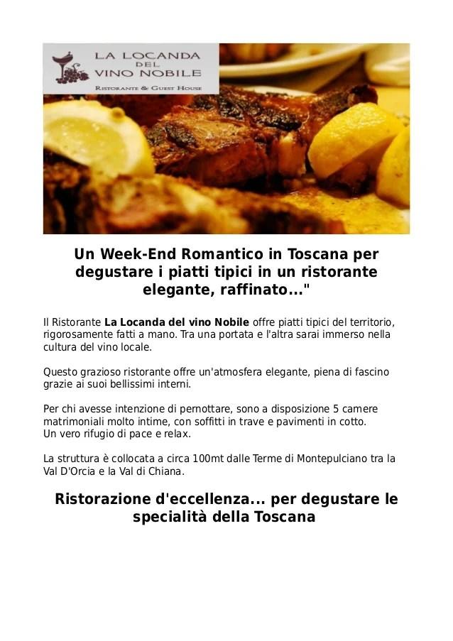 Ristorazione e WeekEnd Romantico in Toscana