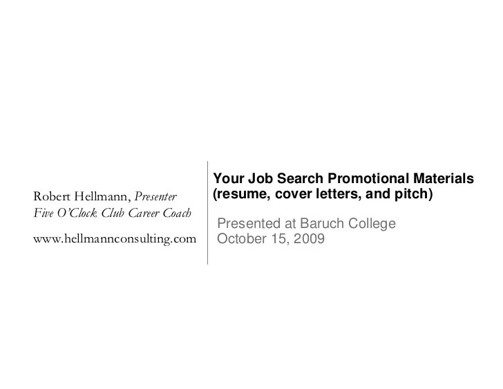 Your Job Search Promotional Materials Resume Cover Letters And Pit