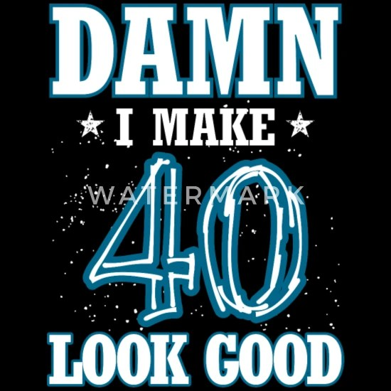 cool best funniest 40th