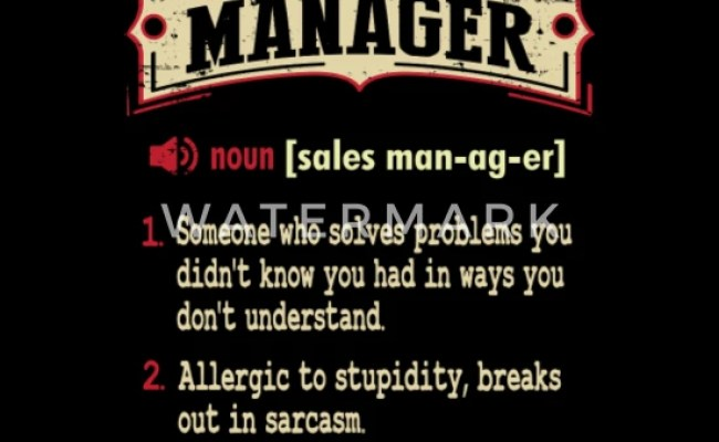 Sales Manager Sarcastic Definition T Shirt Men S T Shirt