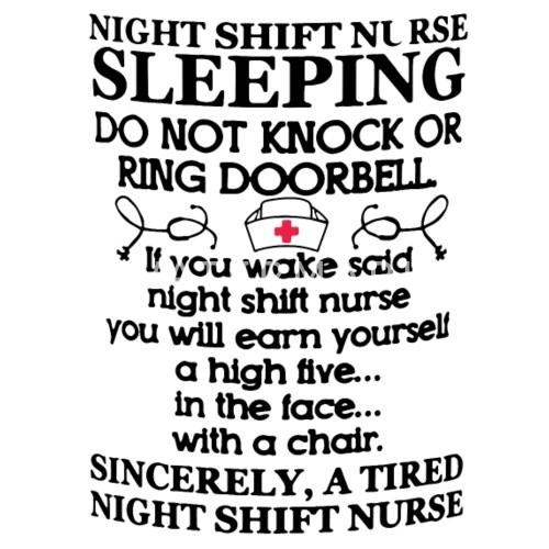 Night shift nurse sleeping do not knock or ring do Men's