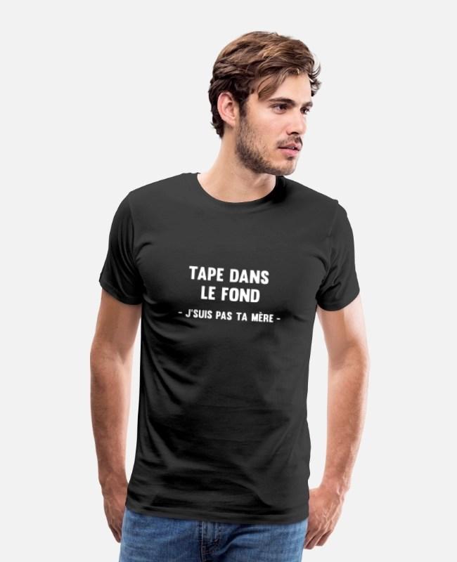 Tape Dans Le Fond : J'suis, Mere', Men's, Premium, T-Shirt, Spreadshirt