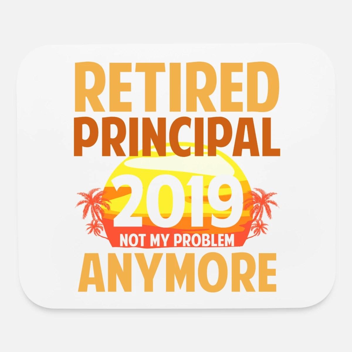 retired principal 2019 funny