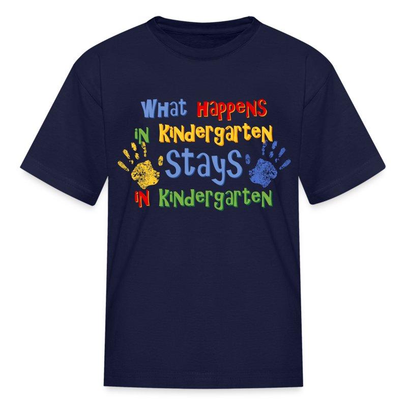 Stays In Kindergarten TShirt  Spreadshirt
