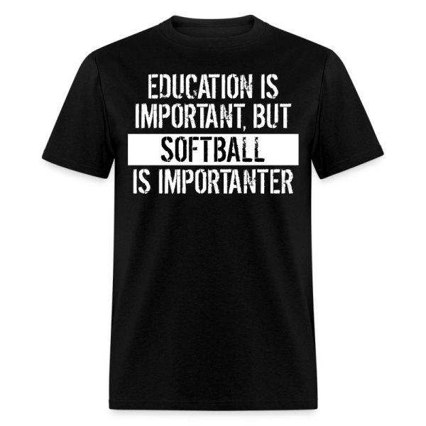 Softball Importanter Funny Shirt T-shirt Spreadshirt