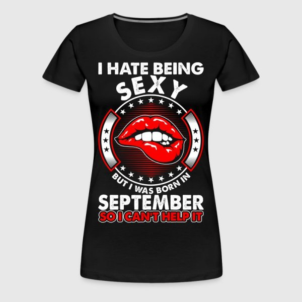 Hate Sexy September T-shirt Spreadshirt