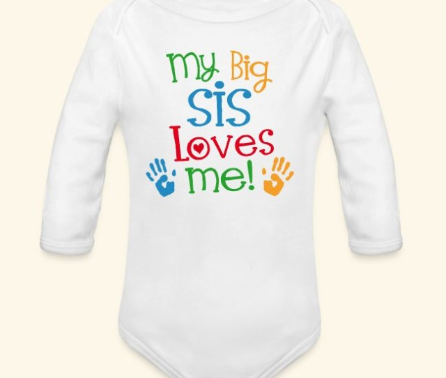 Big Sis Loves Me Baby Tshirt