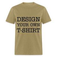Design Your Own T-shirt T-Shirt | Spreadshirt