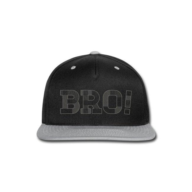 BRO ! Snap-back Baseball Cap