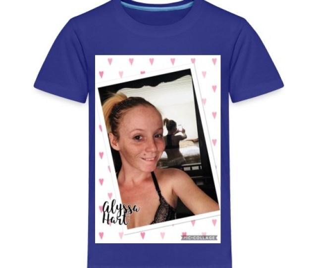 Alyssa Hart Selfie T Shirt Toddler Premium T Shirt