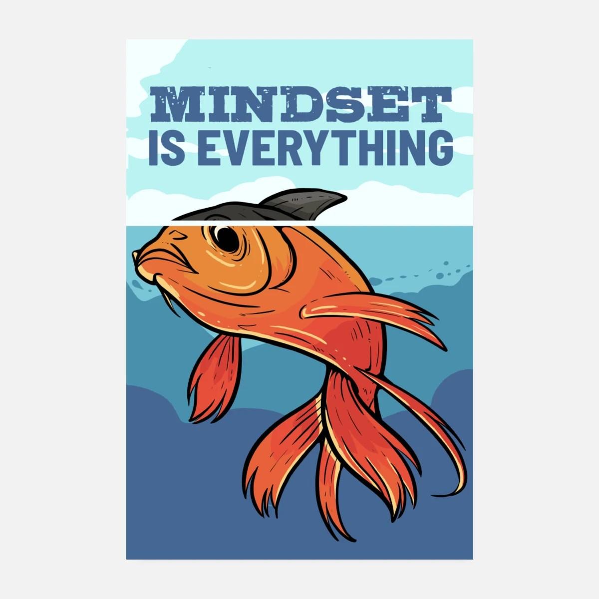 mindset is everything koi fish shark fin goldfish posters white