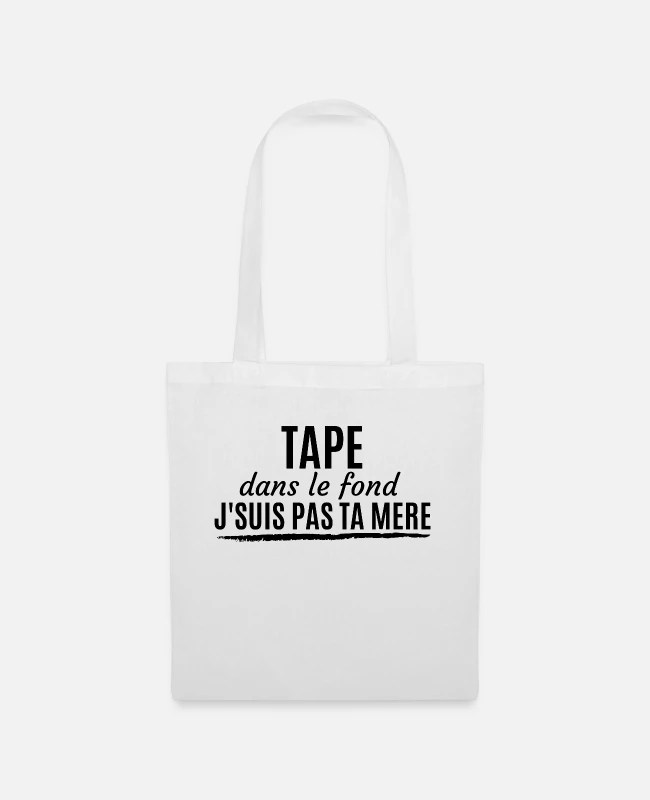Tape Dans Le Fond : J'suis, Mère', Tissu, Spreadshirt