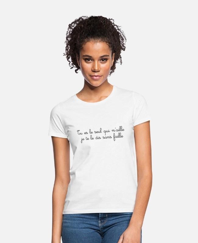 Je Te Le Dis Sans Faille : faille, M'aille, Faille', T-shirt, Femme, Spreadshirt