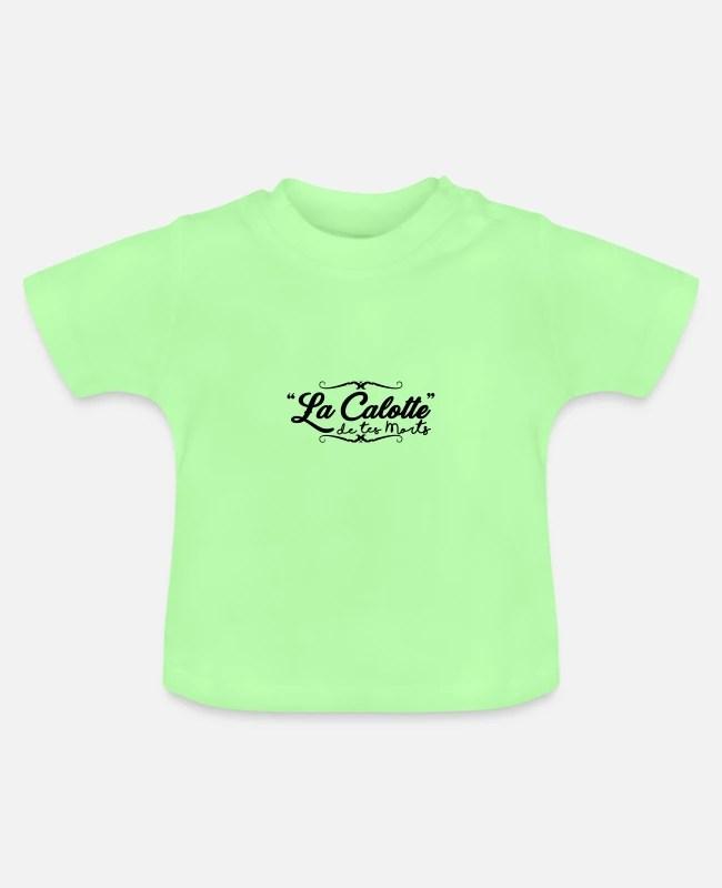 La Calotte De Tes Morts : calotte, morts, Calotte, Morts', T-shirt, Bébé, Spreadshirt