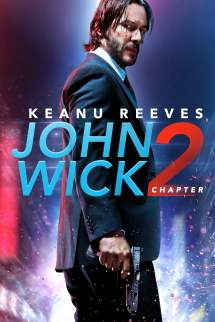 John Wick Chapter 2 Wiki Synopsis - Movies