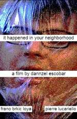It Happened In Your Neighborhood