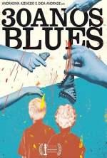 30 anos blues
