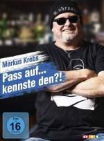Markus Krebs - Pass auf.... kennste den?!