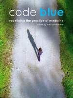 Code Blue: Redefining the Practice of Medicine