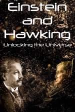 Einstein and Hawking: Unlocking the Universe