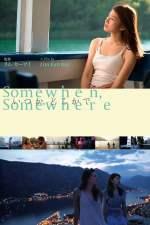 Somewhen, Somewhere