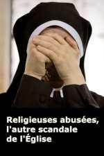 Religieuses abusées, l'autre scandale de l'Église