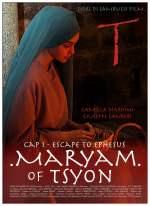 Maryam of Tsyon - Cap 1 Escape to Ephesus