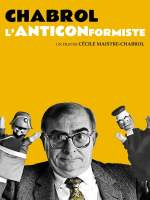 Chabrol, l'anticonformiste